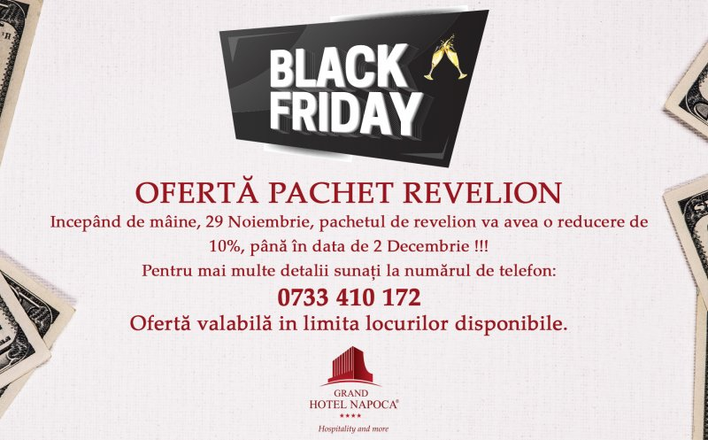 Black Friday la pachetul Revelion 2020 de la Grand Hotel Napoca